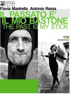 Il passato è il mio bastone